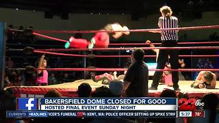 The Dome in Bakersfield hosts farewell event - Video
