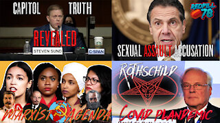 Cuomo Sexual Assault, Marxist Agenda Enacted, Capitol Police Chief Reveals Jan. 6 TRUTH