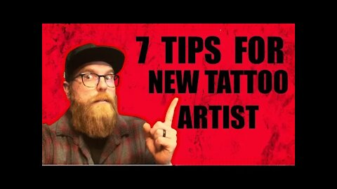 ✅7 TIPS FOR NEW TATTOO ARTIST
