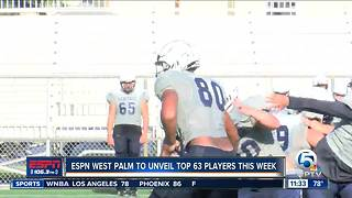 ESPN West Palm Top 63 To Be Unveiled - Video