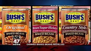 Three types of Bush's Baked Beans recalled for possible contamination - Video
