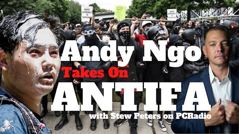 EXCLUSIVE! Andy Ngo, Author and Editor-at-Large, Exposes ANTIFA on PC Radio