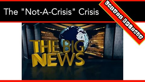 "The Immigration Not-A-Crisis Crisis- It's Time For ""The Big News"" Of The Week"