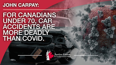 For Canadians under 70, car accidents are more deadly than Covid