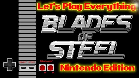 Let's Play Everything: Blades of Steel