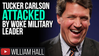 Tucker Carlson ATTACKED By WOKE Military Leader