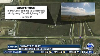 """What's that?"": Is IKEA still coming to Broomfield?"