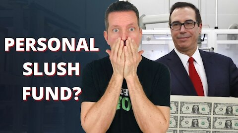 Did US Treasury Secretary Steven Mnuchin Give Himself a SLUCH FUND from the CARES Act?