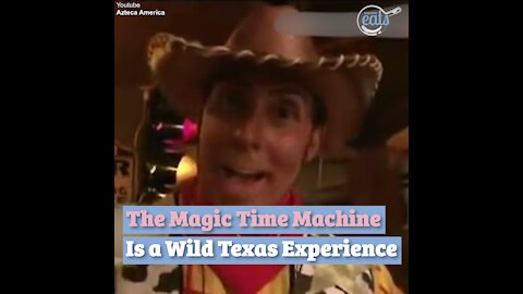 The Magic Time Machine Is a Wild Texas Experience