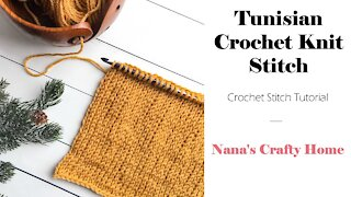 Tunisian Crochet Knit Stitch Tutorial