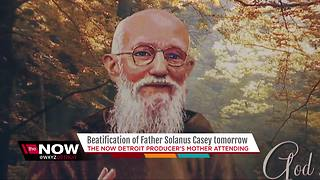 Father Solanus Casey beatification mass tomorrow - Video