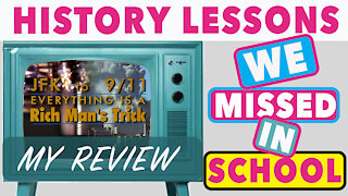 History Lessons We Missed in School - My Review of JFK to 911 Everything is a Rich Man's Trick