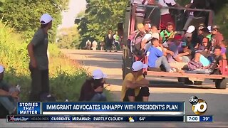 Immigrant advocates unhappy with President's plan