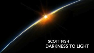 Darkness to Light (closet video) by Scott Fish