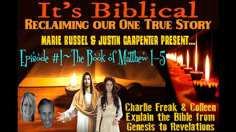 Decoding the Bible~Episode #1 The Book of Matthew Chapters 1-5