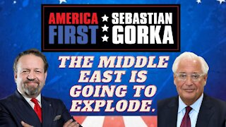 The Middle East is going to explode. David Friedman with Sebastian Gorka on AMERICA First