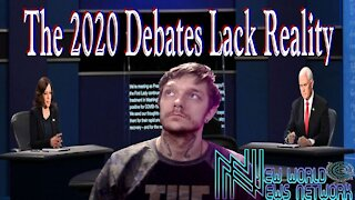 There is No Reality in The 2020 Election & Debates