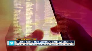 Scam wipes out woman's bank accounts - Video