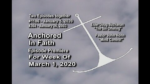 Week of March 1st, 2020 - Anchored in Faith Episode Premiere 1186
