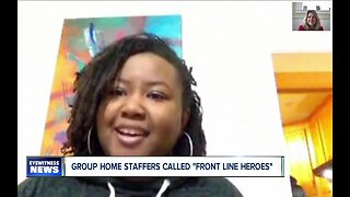 """Group home staffers called """"front line heroes"""""""