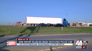 Semi driver killed in crash involving police car - Video