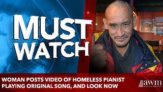 Woman posts video of homeless pianist playing original song, and look where he is now