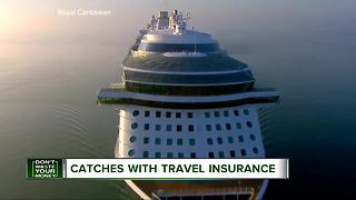 Catches with travel insurance