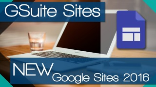 NEW Google Sites 2016 for Educators - Video