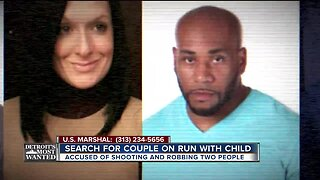 Detroit's Most Wanted: Couple wanted for shooting, robbing 2 people and taking off with 5-year-old