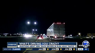 What's Driving you Crazy? Some viewers says its truckers