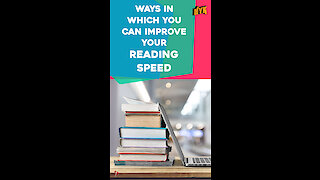 Top 4 Ways To Increase Your Reading Speed *