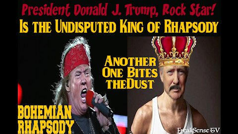President Trump is the Undisputed King of Rhapsody