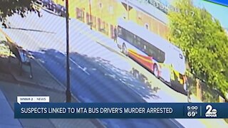 Suspects linked to MTA bus driver's murder arrested