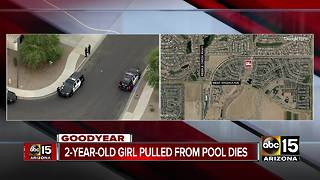 2-year-old girl dies after pulled from Goodyear pool - Video