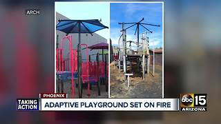 Phoenix playground for kids with special needs destroyed by fire - Video