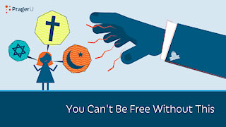 Religious Liberty: You Can't Be Free Without This