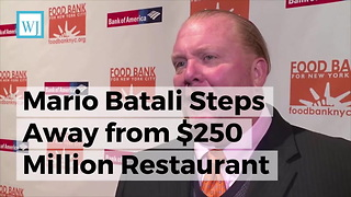 Mario Batali Steps Away From $250 Million Restaurant Business Following Sexual Misconduct Accusation - Video