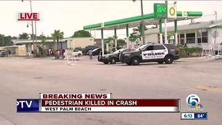 Pedestrian killed in West Palm Beach crash - Video