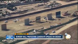 Border wall prototype candidate speaks of design - Video