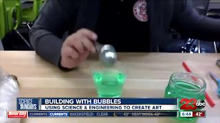 Science Sundays: Building with Bubbles
