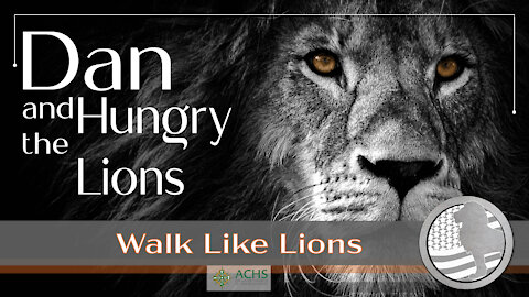 """Dan and the Hungry Lions"" Walk Like Lions Christian Daily Devotion with Chappy Dec 29, 2020"