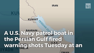 U.S. Fires Warning Shots At Iranian Ship In Persian Gulf - Video