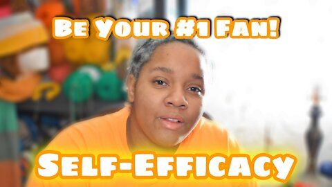 Vlogust Day 14: Self-Efficacy