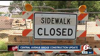 Central Avenue Bridge construction taking a little longer than normal - Video