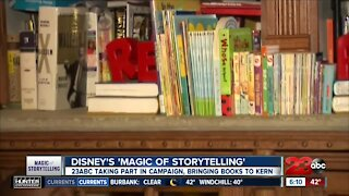 """Disney's """"Magic of Storytelling"""": 23ABC taking part in campaign, brining books to Kern County"""