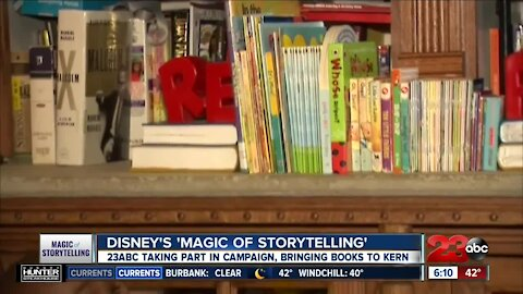 "Disney's ""Magic of Storytelling"": 23ABC taking part in campaign, brining books to Kern County"