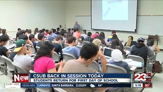 CSUB Back in School Today - Video