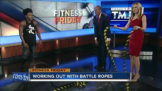 Fitness Friday: Rope workouts - Video