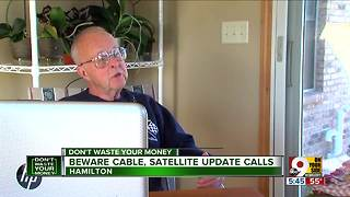 Beware cable, satellite update calls - Video