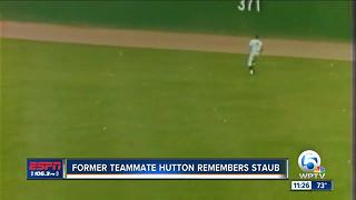 Former Expos teammate Tommy Hutton remebers Rusty Staub